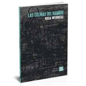 «Las colinas del hambre», de Rosa Wernicke
